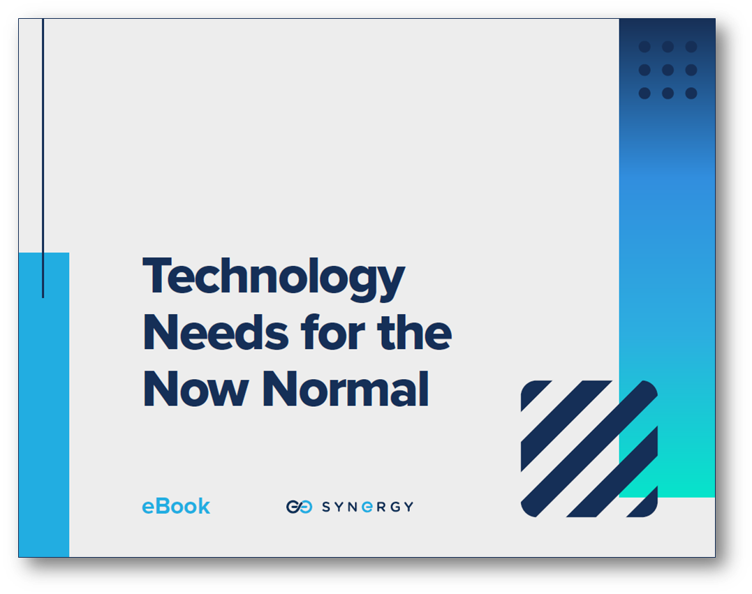 Technology Needs for the Now Normal